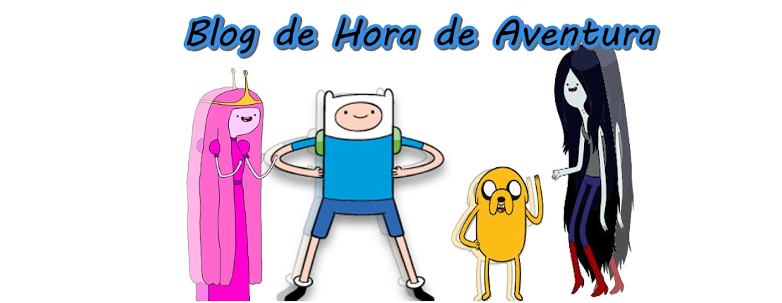 BLOG DE HORA DE AVENTURA 
