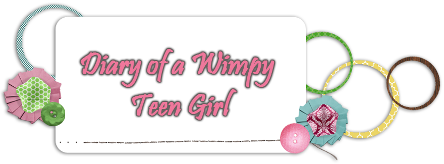 Diary of a Wimpy Teen Girl