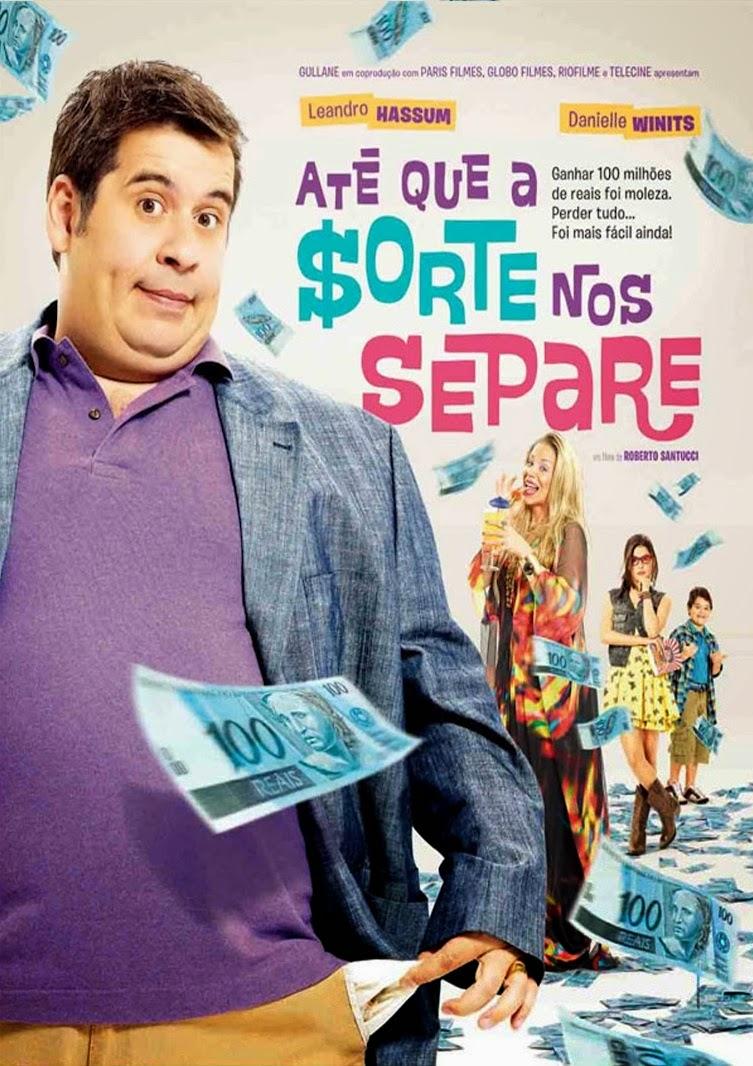 Até que a Sorte nos Separe – Nacional (2012)