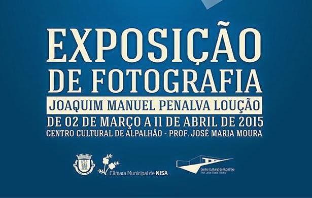 ALPALHÃO: EXPOSIÇÃO FOTOGRÁFICA DE JOAQUIM LOUÇÃO