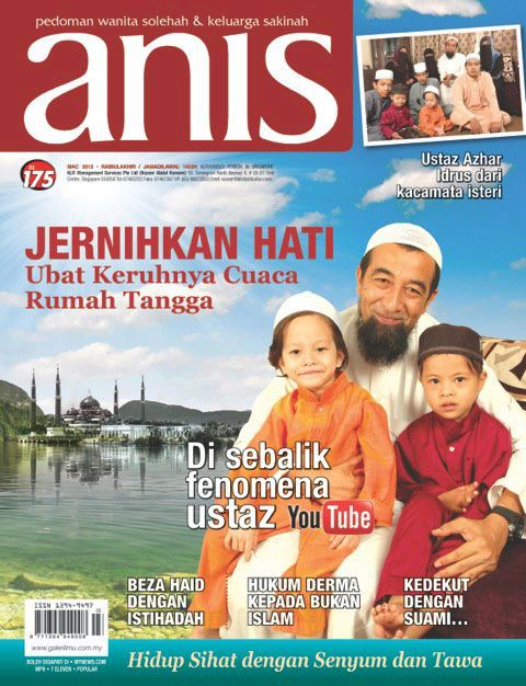 (Gambar) Ustaz Azhar Idrus Di Kulit Depan Majalah Anis Mac 2012