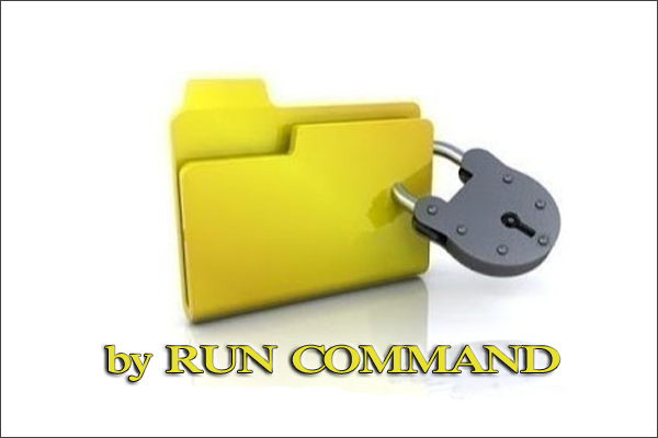 Hide a Folder,Lock a Folder,Protect Data,RUN Command