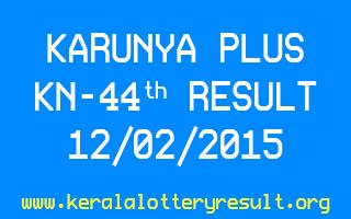 Karunya Plus Lottery KN 44 Result 12-02-2015