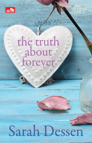 the truth about forever sarah dessen pdf