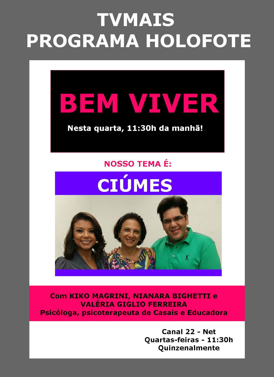 BEM VIVER - TVMAIS - PROGRAMA HOLOFOTE