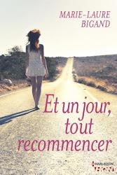 """Roman - """"Et tu jour, tout recommencer"""" aux éditions Harlequin Hqn - Format numérique"""
