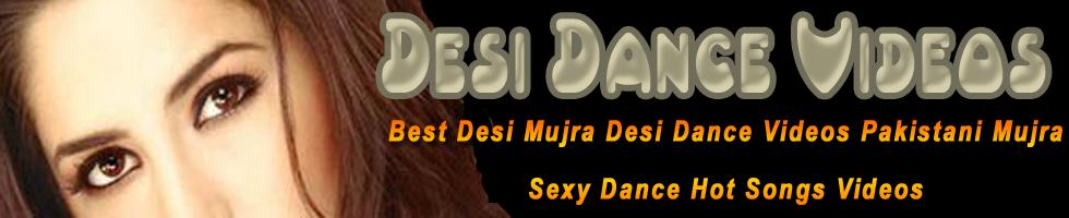 Desi Dance Videos