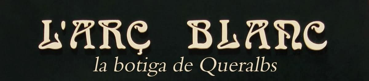 Botiga L'ARÇ BLANC