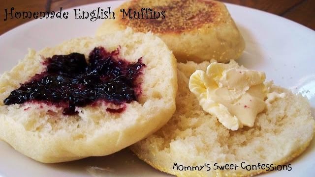 MOMMY'S SWEET CONFESSIONS: Homemade English Muffins