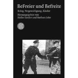 befreier befreite german book Helke Sander