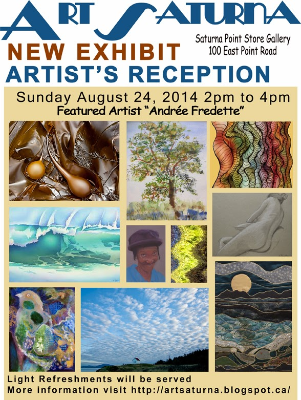 Art Saturna August 2014 Show, Featured Artist: Andrée Fredette