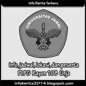 Info, jadwal, lokasi, dan peserta PLPG Rayon 108 Unja