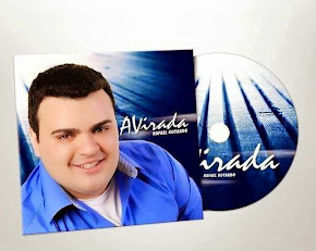 1º CD - ALBUM A VIRADA - 07/2013
