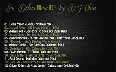 2012.08.03 - SO, DELICIHOUSE? SESSIONS BY DJ CHUS So,+DeliciHousE+by+DJ+Chus