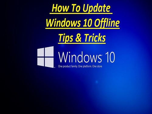 How To Update Windows 10 Offline - Tips & Tricks