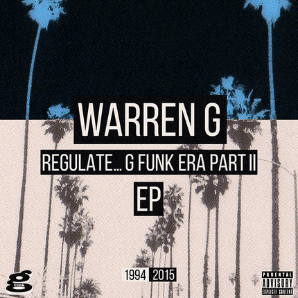 WARREN G - REGULATE ... G FUNK ERA PART II EP (STREAM)