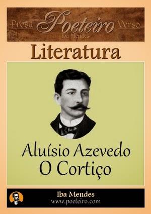 Aluisio Azevedo - O Cortico - Iba Mendes