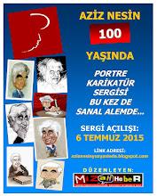 """""""AZİZ NESİN 100 YAŞINDA"""" PORTRE KARİKATÜR SERGİSİ"""