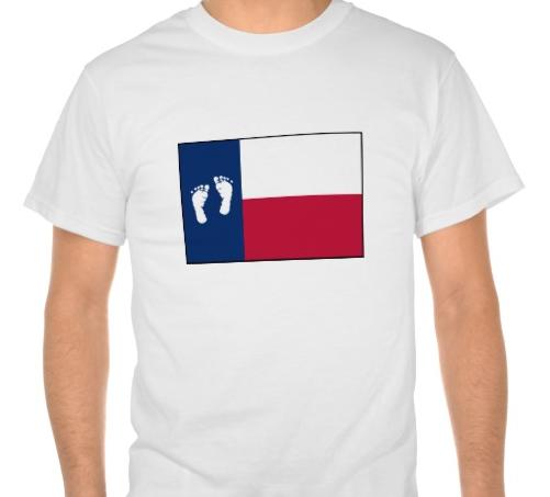 Pro Life Texas T-Shirt