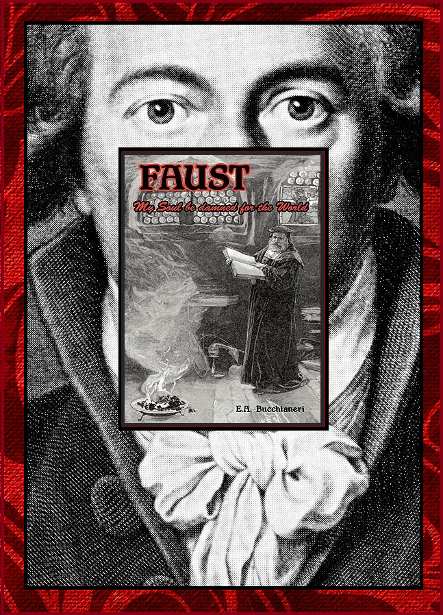 Vol. 2 - Faust: My Soul be Damned for the World