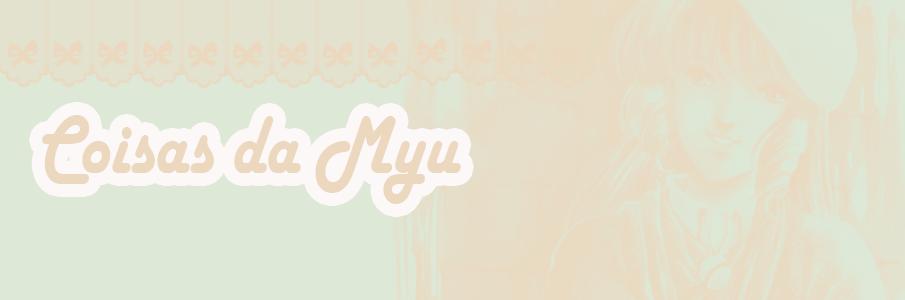 Coisas da Myu