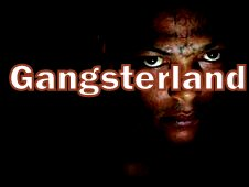 GANGSTERLAND NEWS