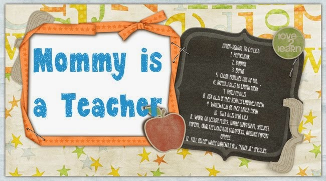 Mommy is a Teacher
