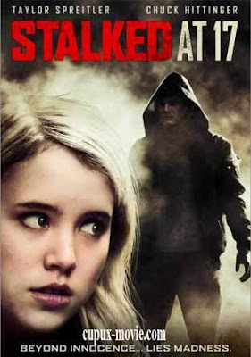 Stalked At 17 (2012) DVDRip www.cupux-movie.com