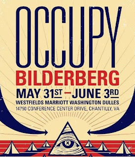 Occupy Bilderberg May 31st - June 3rd - Westfields Marriott Washington Dulles Conference Center Drive Chantilly, VA