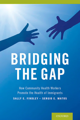 Bridging the Gap: How Community Health Workers Promote the Health of Immigrants - Free Ebook Download
