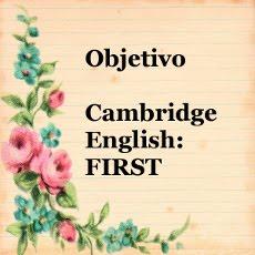 Apuntes para el examen de inglés First