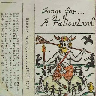 Martin Newell Songs For A Fallow Land