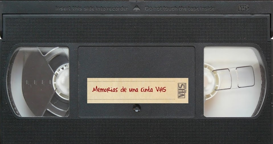 Memorias de una cinta VHS