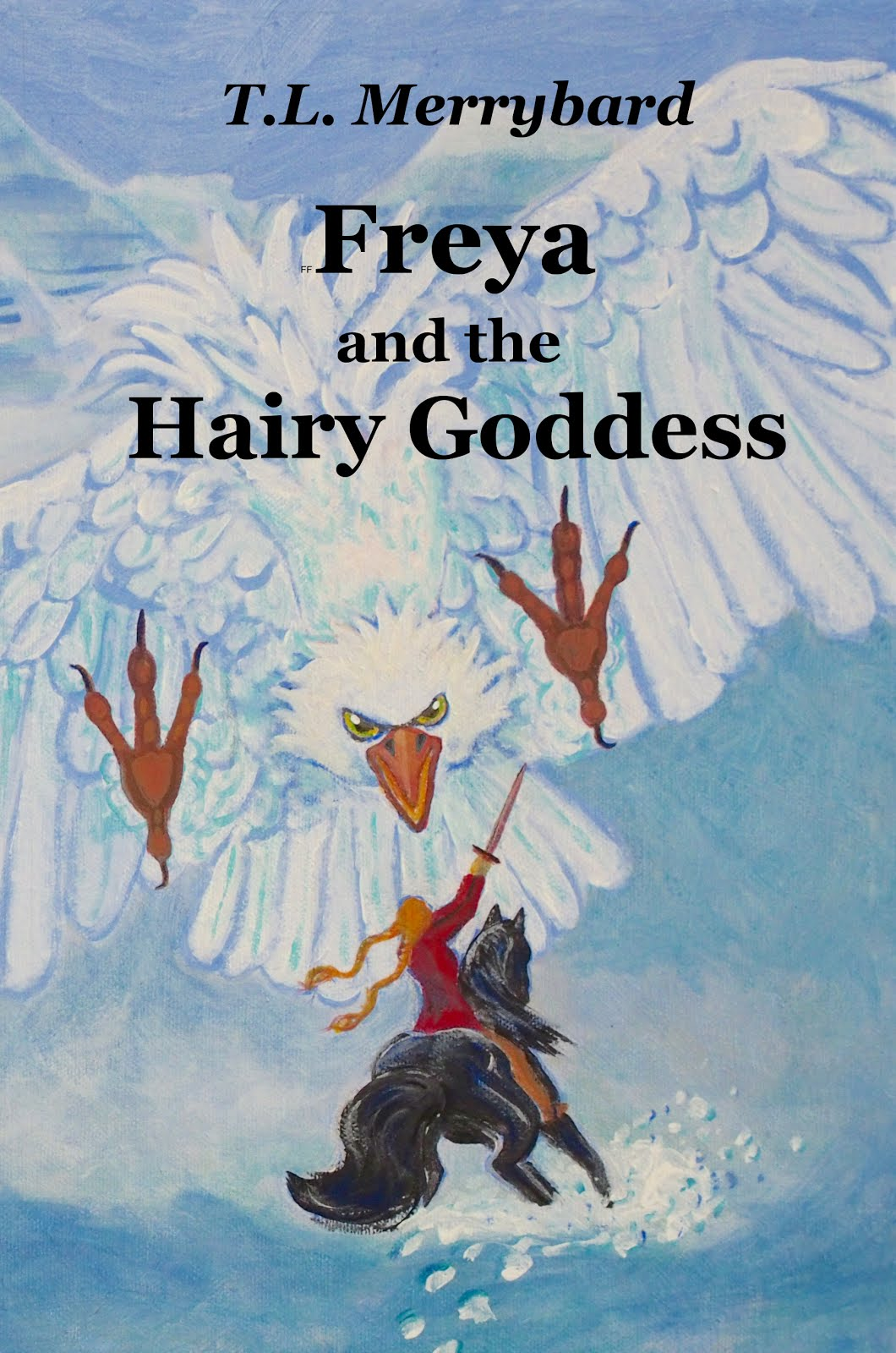 Freya and the Hairy Goddess