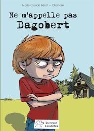 Ne m'appelle pas Dagobert