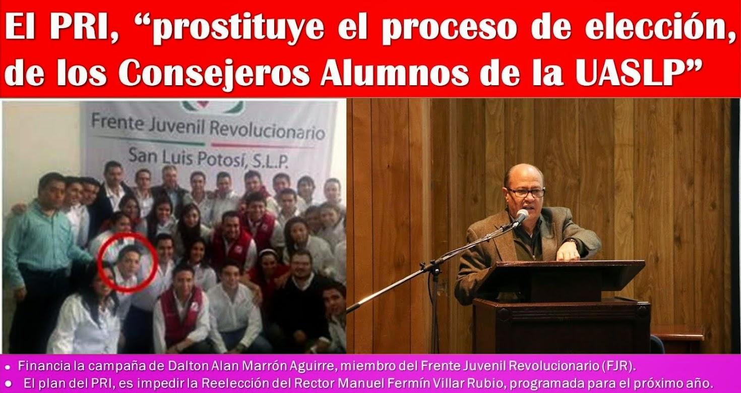 El plan del PRI, es impedir la Reelección del Rector Manuel Fermín Villar Rubio.