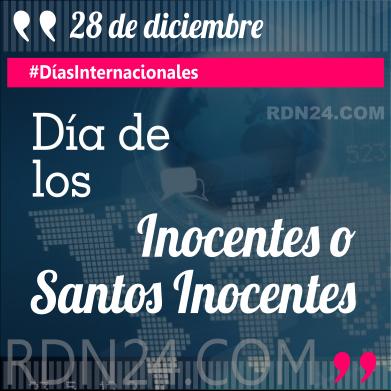 28 de diciembre - Día de los Inocentes o Santos Inocentes #DíasInternacionales