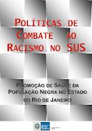 Politicas de Combate ao Racismo no SUS