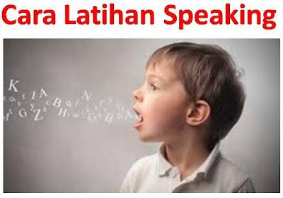 Cara latihan speaking
