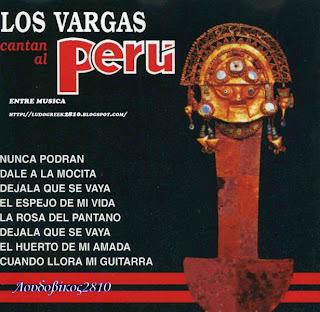 Los Vargas – Cantan Al Perú