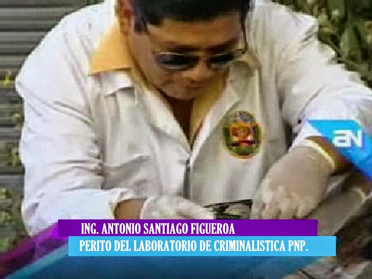 Perito del Laboratorio Central de Criminalistica de la Policia Nacional del Perú