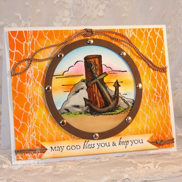 Our Daily Bread Designs, All Occasion Sentiments, Fishing Net Background, Anchor, designed by Robin Clendenning