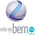 Ouvir a Rede do Bem FM 97,3 de Atibaia - São Paulo - Rádio Online