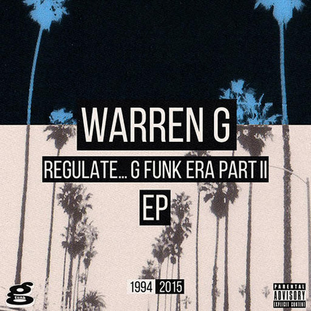 Regulate... G Funk Era Part II The EP | Warren G droppt den zweiten Teil seines legendären Albums - Full EP Stream im Atomlabor