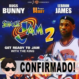 Pocket Hobby - www.pockethobby.com - Confirmado! Space Jam 2