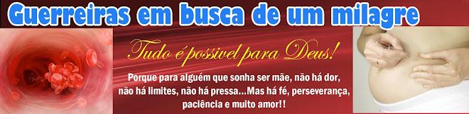 """Curta as """"GUERREIRAS EM BUSCA DE UM SONHO"""""""