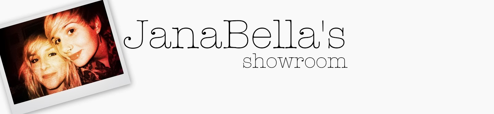JanaBella's Showroom