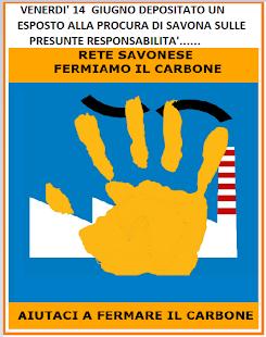 RETE SAVONESE FERMIAMO IL CARBONE:depositato oggi un esposto presso la Procura di Savona.