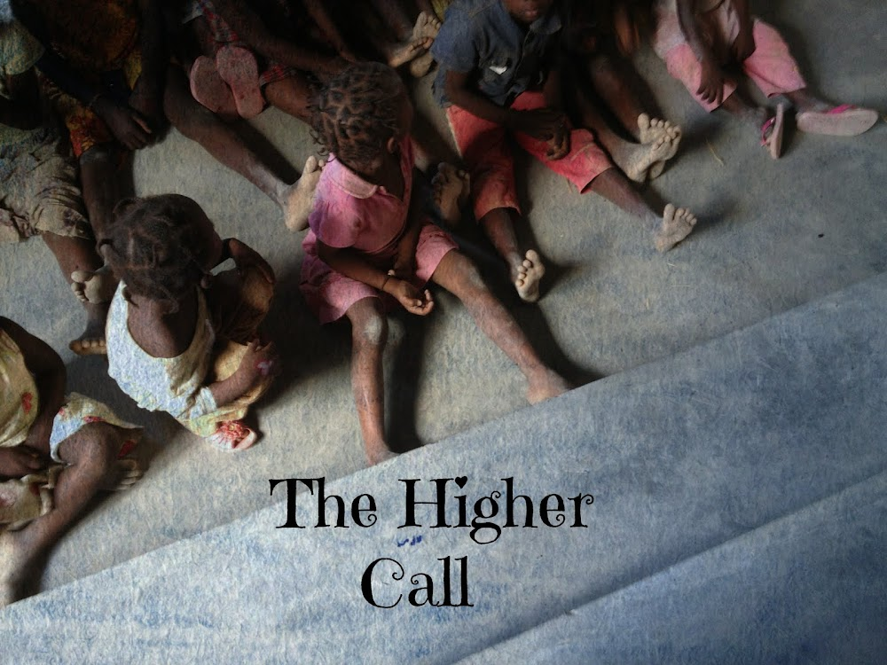 The Higher Call