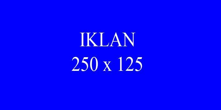 IKLAN 250 x 125